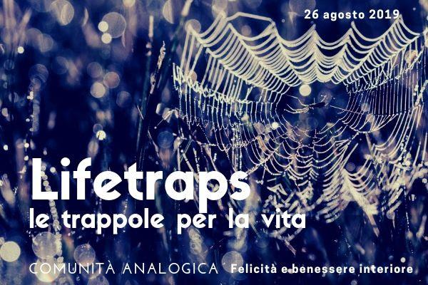 Lifetraps-Ercole-Renzi-RivistaDonna.com